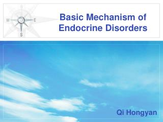 Basic Mechanism of Endocrine Disorders