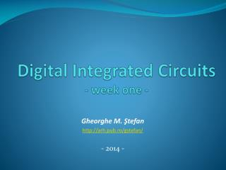 Digital Integrated Circuits - week one -