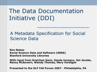 The Data Documentation Initiative (DDI)