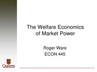 The Welfare Economics of Market Power