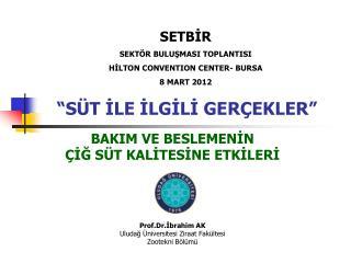 """""""SÜT İLE İLGİLİ GERÇEKLER"""""""