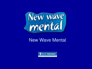 New Wave Mental