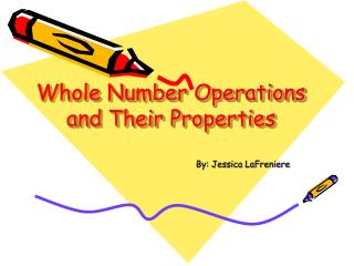 Whole Number Operations and Their Properties