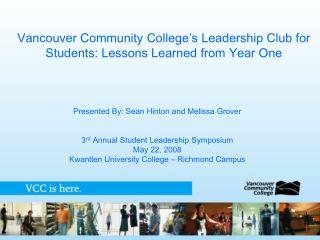 Vancouver Community College's Leadership Club for Students: Lessons Learned from Year One