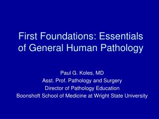First Foundations: Essentials of General Human Pathology