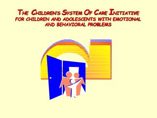 CHILDREN'S SYSTEM OF CARE INITIATIVE