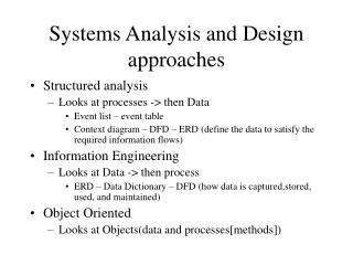 Systems Analysis and Design approaches