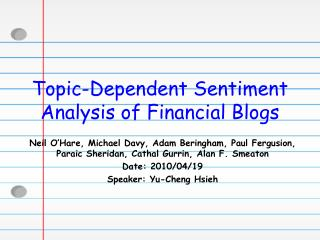 Topic-Dependent Sentiment Analysis of Financial Blogs