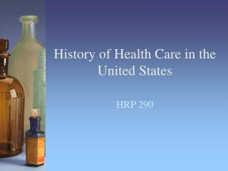 History of Health Care in the United States
