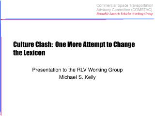 Culture Clash: One More Attempt to Change the Lexicon