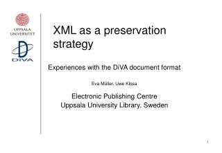 XML as a preservation strategy