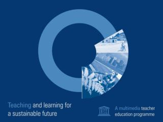 Introducing Teaching and Learning for a Sustainable Future
