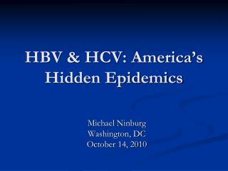 HBV & HCV: America's Hidden Epidemics