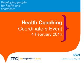 Health Coaching  Coordinators Event 4 February 2014