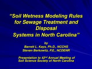 """Soil Wetness Modeling Rules for Sewage Treatment and Disposal  Systems in North Carolina"""