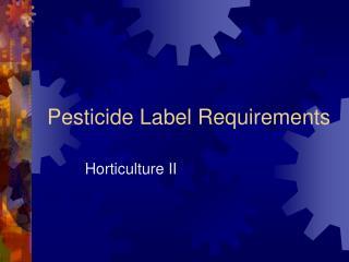 Pesticide Label Requirements