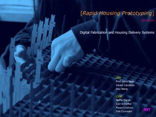 [ Rapid Housing Prototyping ] ddf.mit Digital Fabrication and Housing Delivery Systems
