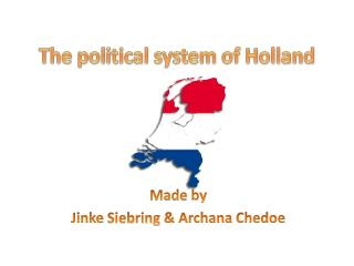 The  political  system of Holland