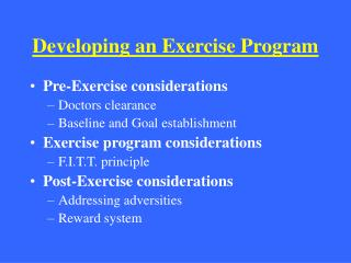 Developing an Exercise Program