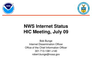 NWS Internet Status HIC Meeting, July 09
