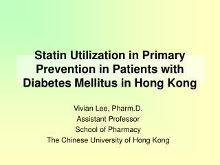 Statin Utilization in Primary Prevention in Patients with Diabetes Mellitus in Hong Kong
