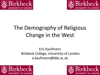 The Demography of Religious Change in the West