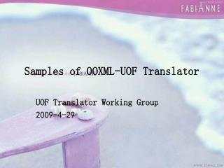 Samples of OOXML-UOF Translator