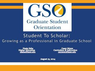 Student To Scholar: Growing as a Professional in Graduate School