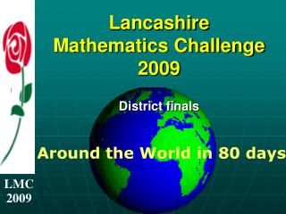 Lancashire Mathematics Challenge 2009 District finals