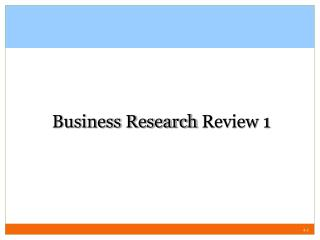 Business Research  Review 1