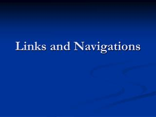 Links and Navigations