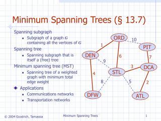Minimum Spanning Trees ( § 13.7)