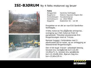 ISI-BJØRUM Ny 4 felts motorvei og bruer