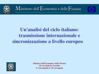 Un'analisi delciclo italiano: trasmissione internazionalee sincronizzazione a livello europeo