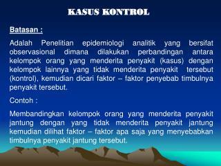 KASUS KONTROL