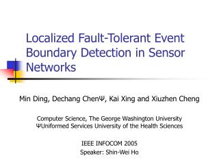 Localized Fault-Tolerant Event Boundary Detection in Sensor Networks