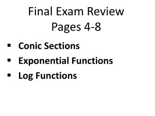 Final Exam Review Pages 4-8