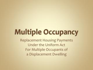 Multiple Occupancy