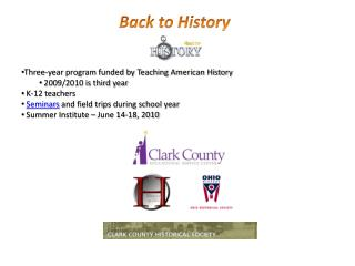 Three-year program funded by Teaching American History 2009/2010 is third year K-12 teachers