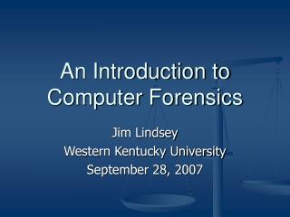 An Introduction to Computer Forensics