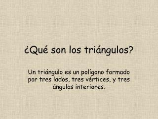 ¿Qué son los triángulos?