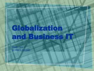 Globalization and Business IT