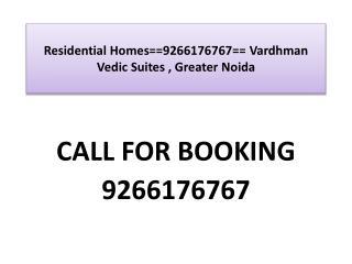 Residential Homes==9266176767==Vedic Suites