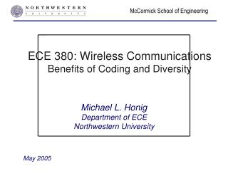 ECE 380: Wireless Communications Benefits of Coding and Diversity