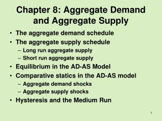 Chapter 8: Aggregate Demand and Aggregate Supply