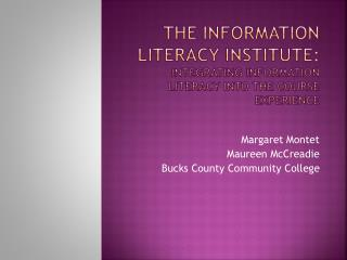 The Information Literacy Institute:  Integrating Information Literacy into the Course Experience