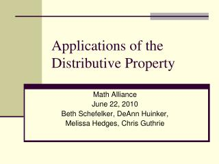 Applications of the Distributive Property