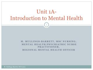 Unit 1A- Introduction to Mental Health