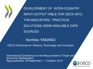 Norihiko YAMANO OECD Directorate for Science, Technology and Innovation