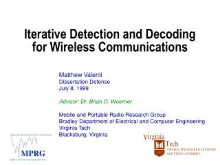 Iterative Detection and Decoding  for Wireless Communications